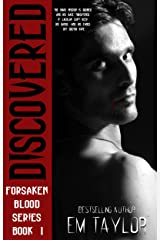Discovered (The Forsaken Blood Series Book 1) Kindle Edition