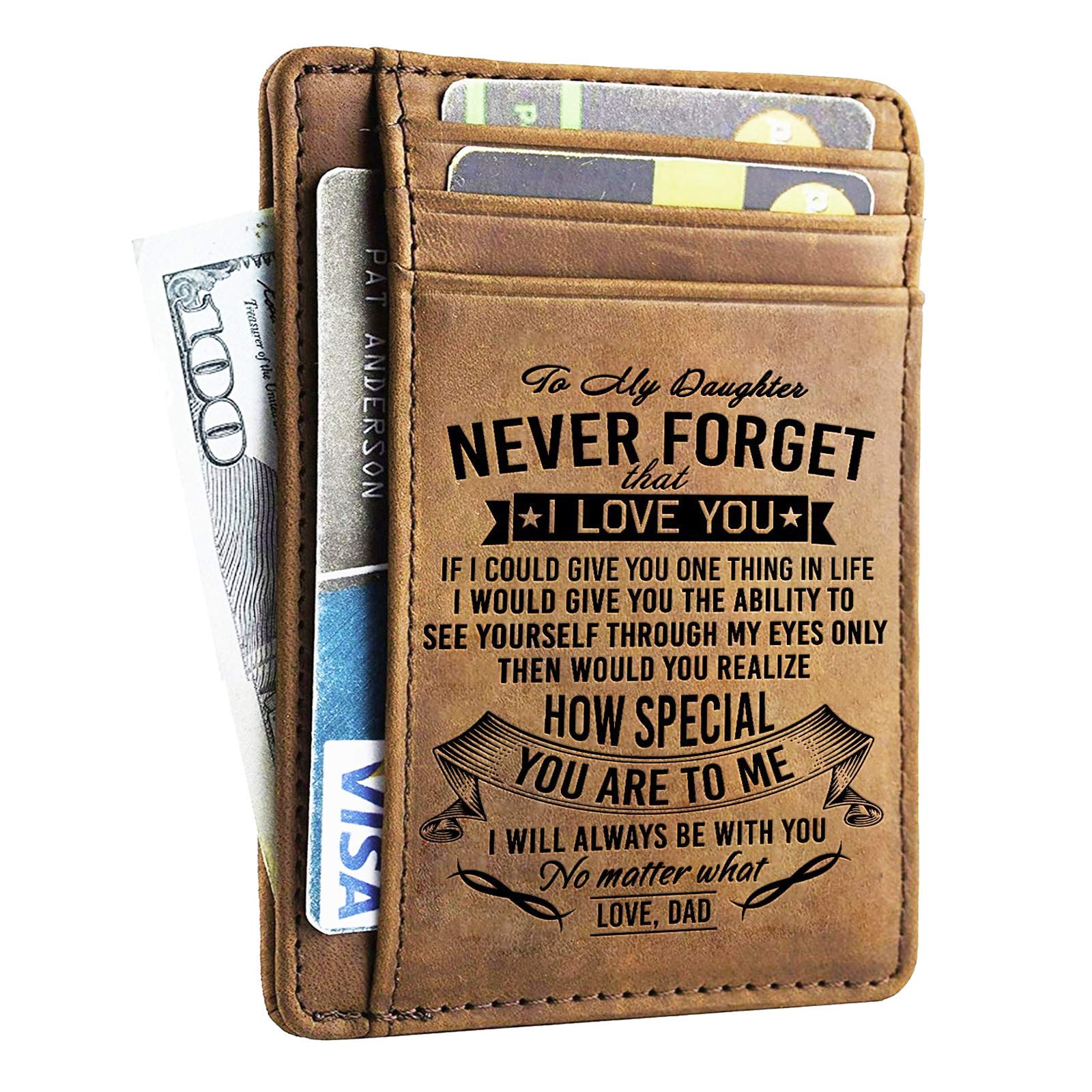 Engraved Leather Front Pocket Wallet for Daughter - Gift for Daughter From Dad - Never Forget That I Love You. (A - Original)