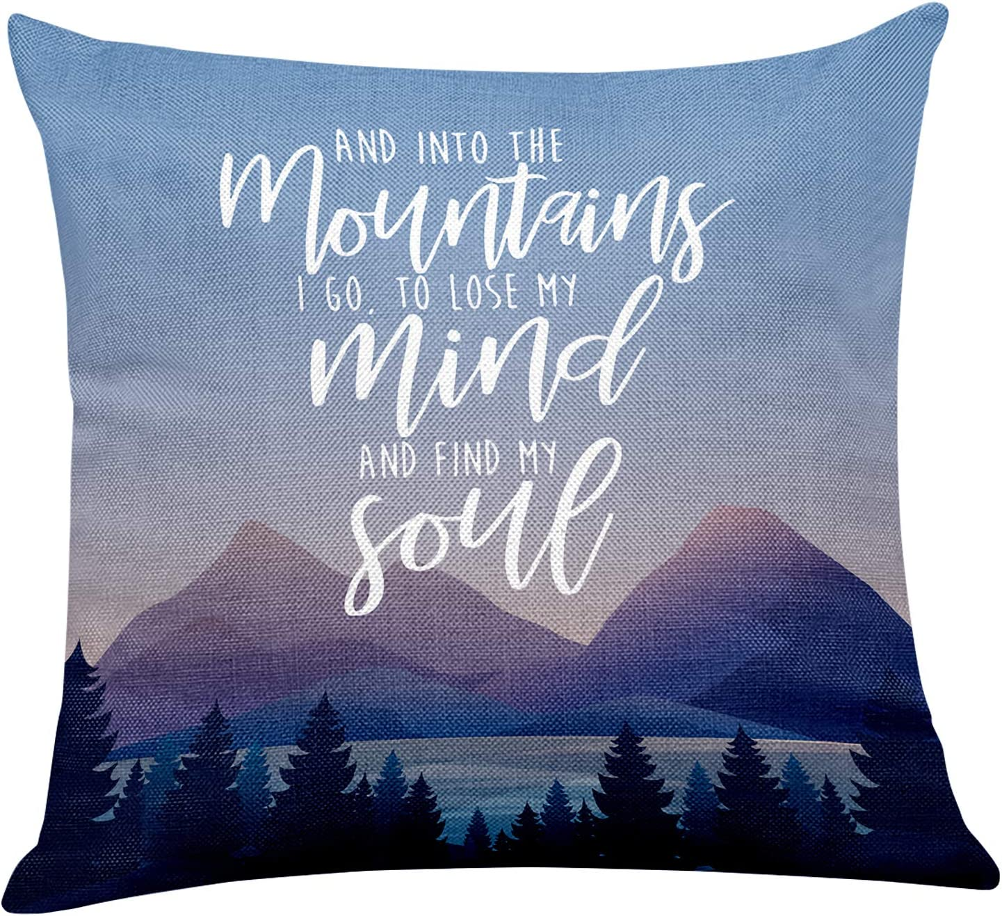 Yuzi-n into The Mountains I Go to Lose My Mind and Find My Soul Inspirational Pillow Covers for Home/Living Room/Bedroom Decor,Mountain Pillow Covers Gifts for Camping/Hunting/Camper 18 x 18 Inch
