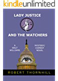 LADY JUSTICE AND THE WATCHERS
