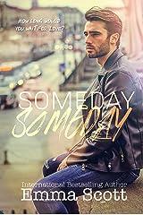 Someday, Someday Kindle Edition