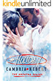 #Holiday (Hashtag Series Book 7)
