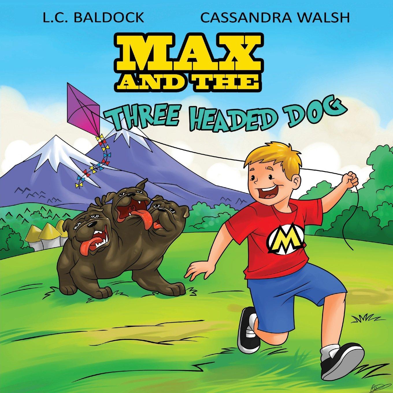 Max and The Three Headed Dog pdf
