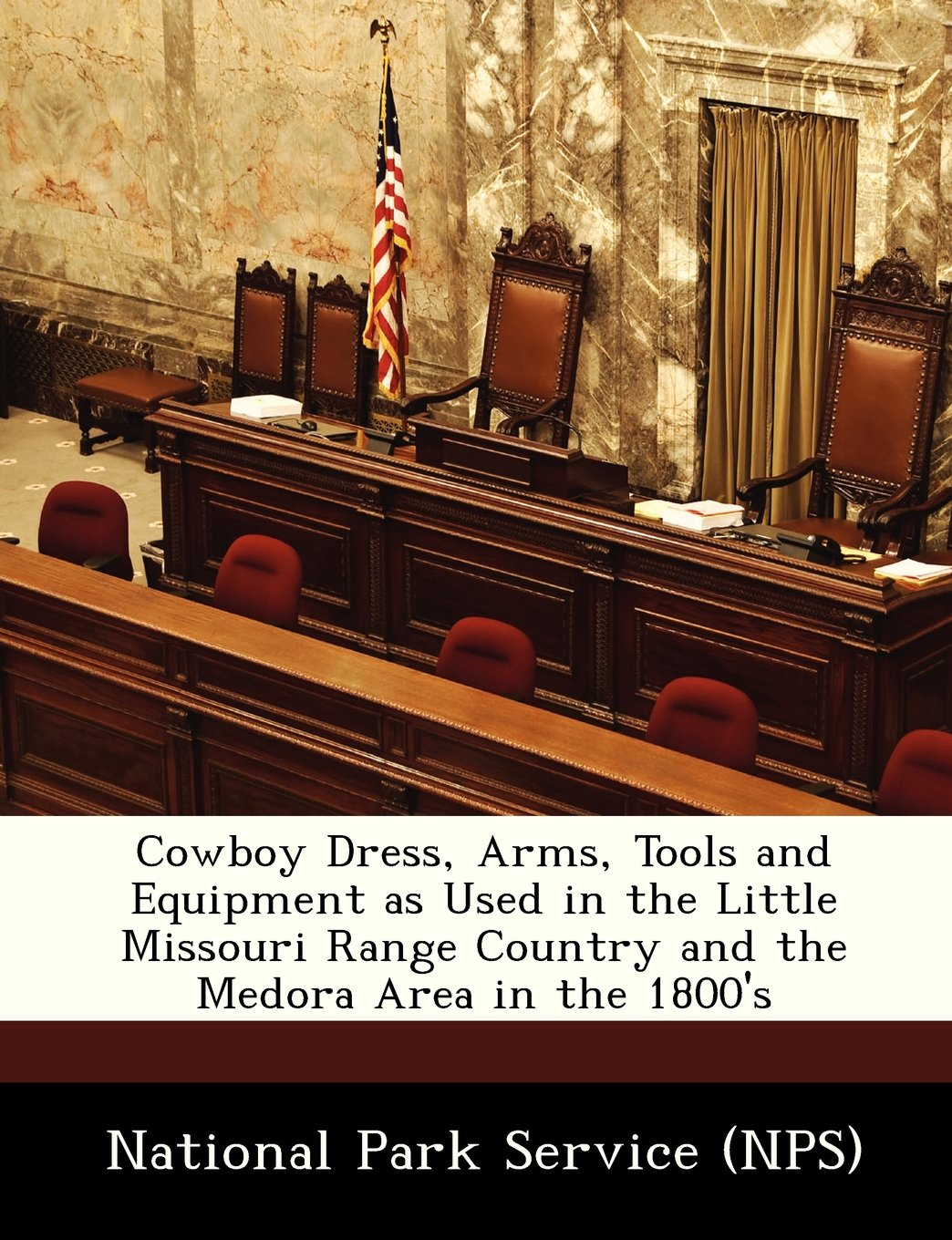 Cowboy Dress, Arms, Tools and Equipment as Used in the Little Missouri Range Country and the Medora Area in the 1800's PDF