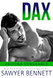 Dax: An Arizona Vengeance Novel