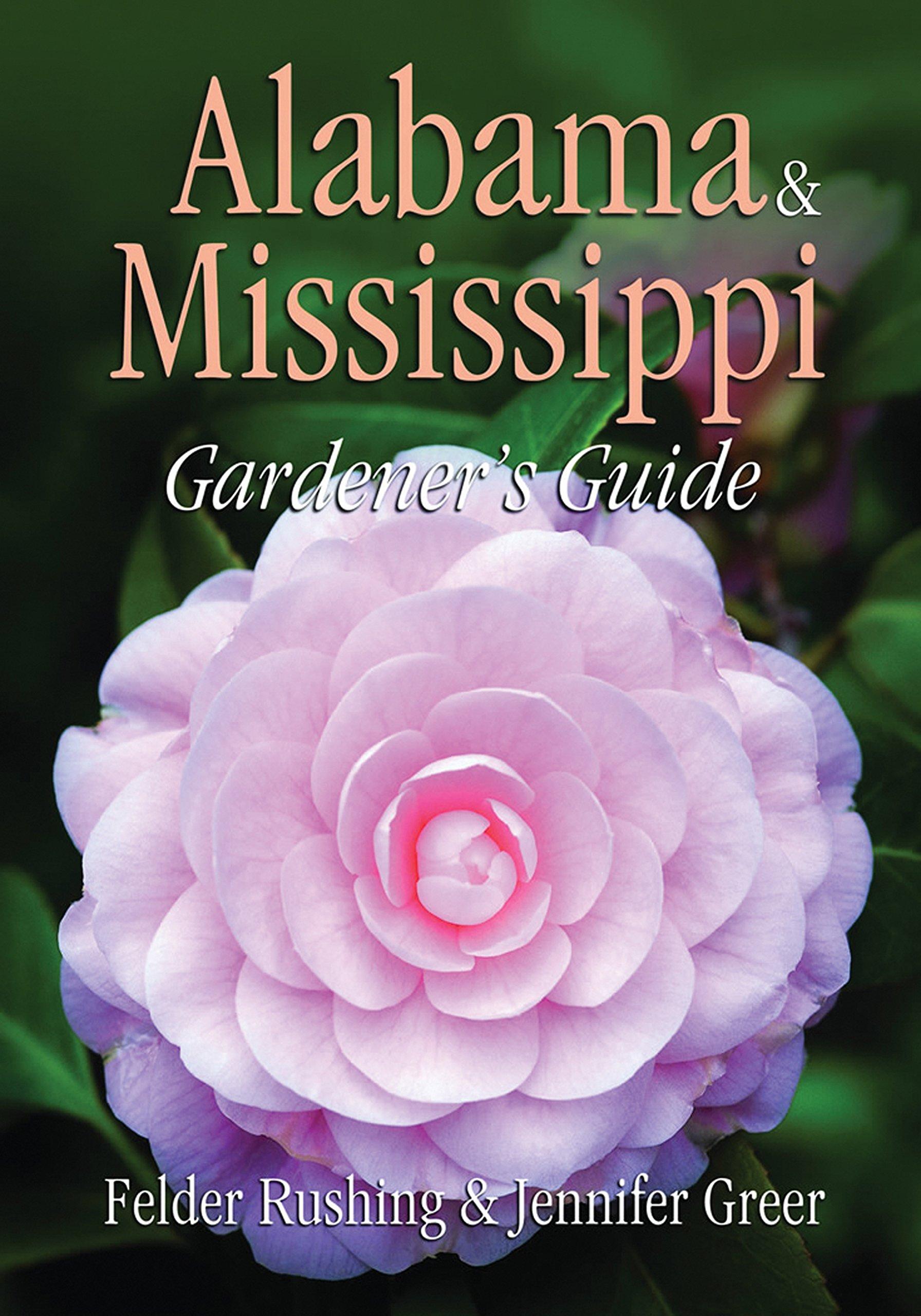 Read Online Alabama & Mississippi Gardener's Guide (Gardener's Guides) pdf epub