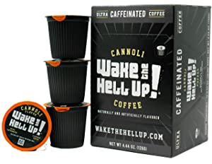 Wake The Hell Up! Cannoli Flavored K-Cups Single Serve Capsules   Ultra-Caffeinated Coffee For Keurig K-Cup Brewers   12 Count, 2.0 Compatible Pods   Perfect Balance of Higher Caffeine & Great Flavor.