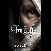 Forgotten (Valiant Book 0)