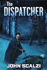 The Dispatcher Kindle Edition