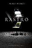 Un Rastro de Muerte (Un Misterio Keri Locke --Libro #1) (Spanish Edition)