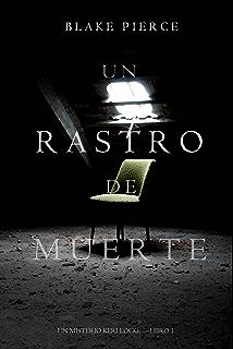 Un Rastro de Muerte (Un Misterio Keri Locke --Libro #1) (
