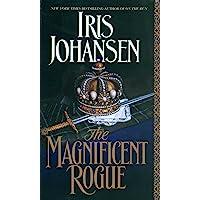 The Magnificent Rogue: A Novel