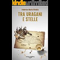 Tra uragani e stelle (Riccardo Ranieri Vol. 9)