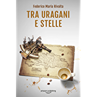 Tra uragani e stelle (Riccardo Ranieri Vol. 9) (Italian Edition)