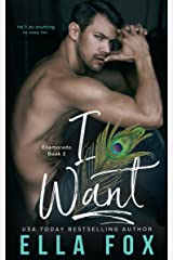I Want (Enamorado Book 2)