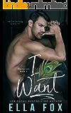 I Want (Enamorado Book 2)