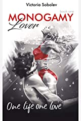 Monogamy Book One. Lover: This is one love for life and beyond time Kindle Edition