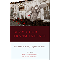Resounding Transcendence: Transitions in Music, Religion, and Ritual book cover