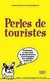 Perles de touristes