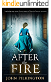 AFTER THE FIRE a gripping page-turner from a master of historical murder mysteries (Betsy Brand Mystery Book 1)
