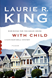 With Child: A Novel (A Kate Martinelli Mystery Book 3)
