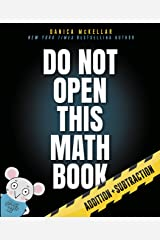 Do Not Open This Math Book: Addition + Subtraction Kindle Edition