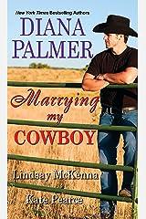 Marrying My Cowboy Mass Market Paperback