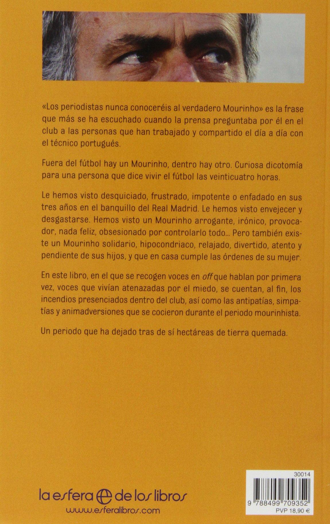 El efecto Mourinho: tierra quemada (Fuera de colección) (Spanish Edition)