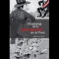 Historia de la corrupción en el Perú (Spanish Edition)