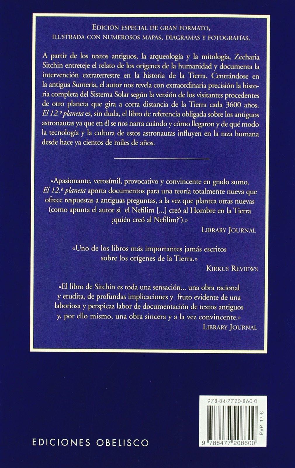 El duodecimo planeta cronicas de la tierra 1 zecharia sitchin 9788477208600 amazon com books