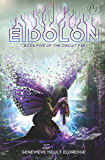 Eidolon (The Circuit Fae Series Book 5)