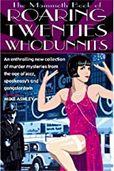 The Mammoth Book of Roaring Twenties Whodunnits Kindle Edition