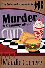 Murder - A Chummy Affair (Two Sisters and a Journalist Book 6) Kindle Edition