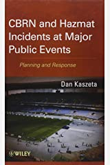 CBRN and Hazmat Incidents at Major Public Events: Planning and Response by Kaszeta, Dan (2012) Hardcover Hardcover