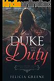 The Duke and His Duty: Bad Dukes Club: Book Three