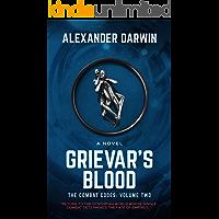 Grievar's Blood (The Combat Codes Saga Book 2)