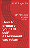 How to prepare your UK self assessment tax return: 5th April 2016 tax year edition