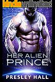 Her Alien Prince: A Sci-Fi Alien Romance (Voxeran Fated Mates Book 1)