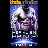 Her Alien Prince: A Sci-Fi Alien Romance (Voxeran Fated Mates Book 1) book cover