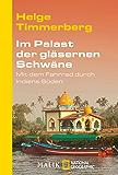 Im Palast der gläsernen Schwäne: Mit dem Fahrrad durch Indiens Süden