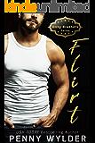 FLIRT (Dirty Brothers Series Book 1)
