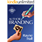 Author Branding: Win Your Readers' Loyalty & Promote Your Books (Writer's Craft)