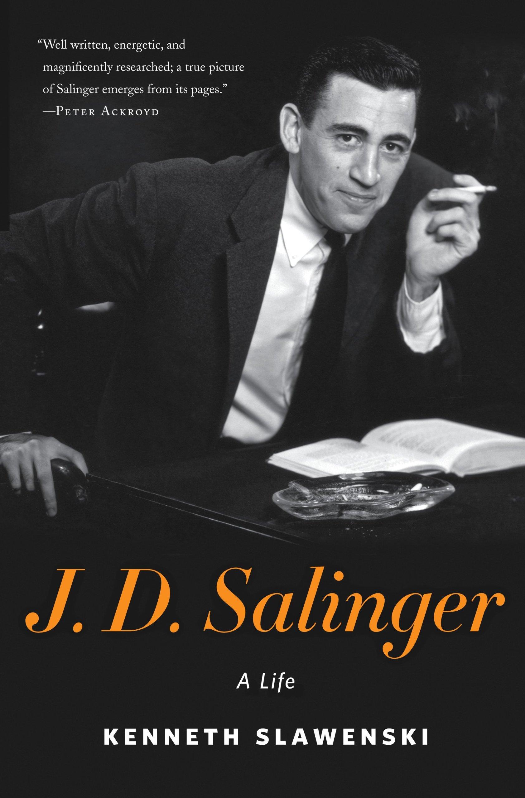 J. D. Salinger: A Life: Kenneth Slawenski: 9781400069514: Amazon ...