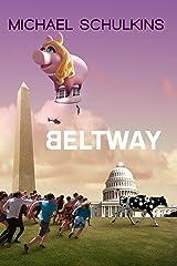 Beltway Kindle Edition