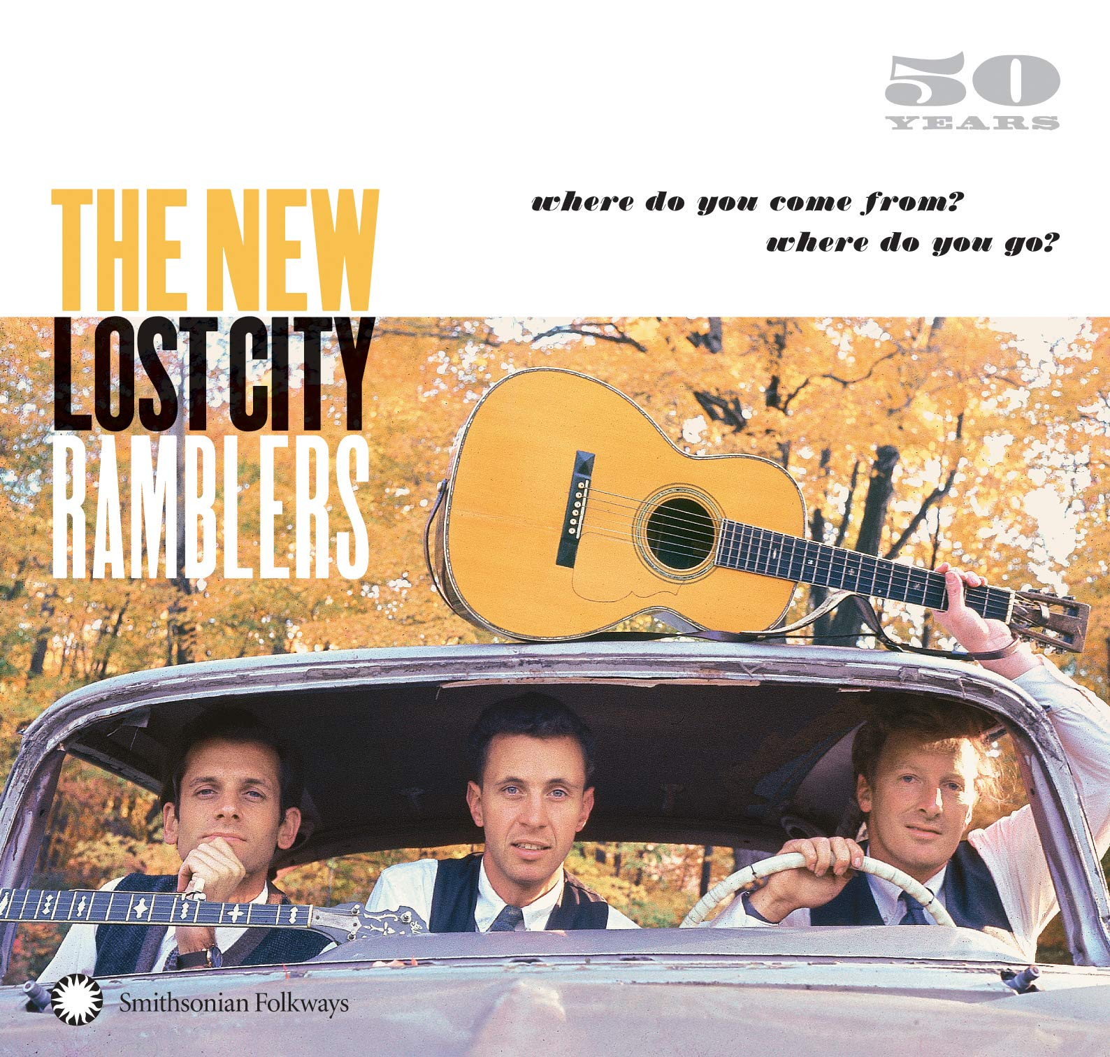 50 Years: Where Do You Come From? Where Do You Go? by Smithsonian Folkways