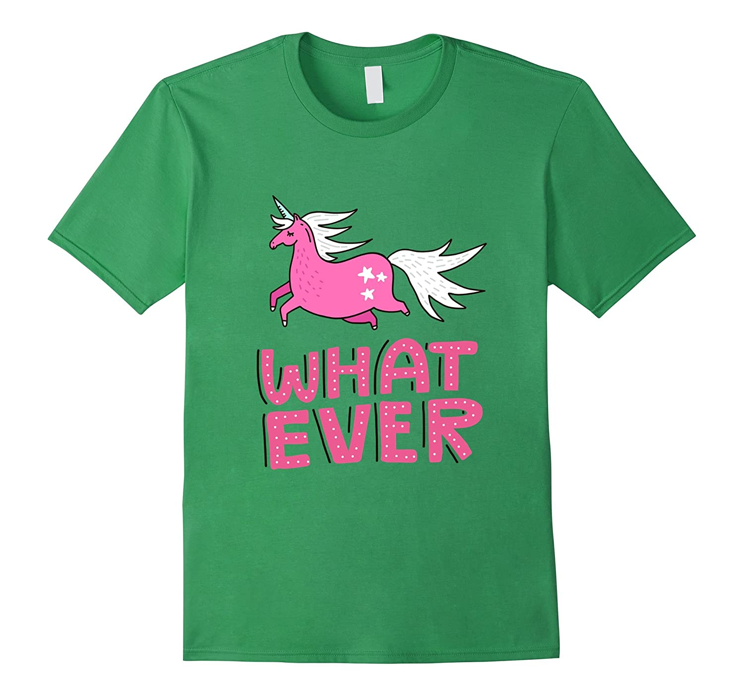 Unicorn cute what ever T-Shirt Funny Gift Shirt-PL