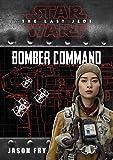 Star Wars VIII The Last Jedi: Bomber Command (Replica Journal)