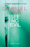 See No Evil (A Sydney Valentine Mystery Short Story): A Sydney Valentine Mystery