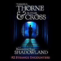 Strange Encounters: The Ravencrest Saga: Shadowland Part 2 (English Edition)
