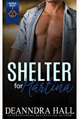 Shelter for Martina (Police and Fire: Operation Alpha) (Bluegrass Bravery Book 3) Kindle Edition